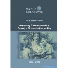 Bankovky Československa, Českej a Slovenskej republiky 1918 - 2019 (mäkká väzba)
